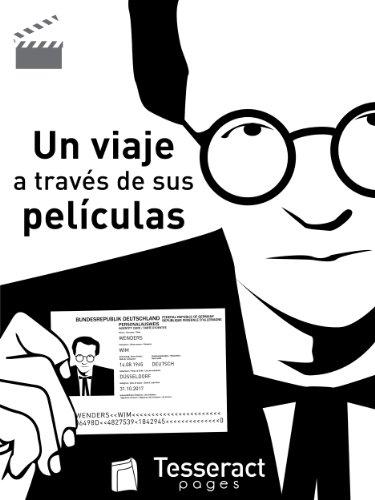 Wim Wenders. Un viaje a través de sus películas