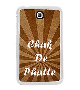 Chak De Phatte 2D Hard Polycarbonate Designer Back Case Cover for Samsung Galaxy Tab 3 8.0 Wi-Fi T311/T315, Samsung Galaxy Tab 3 8.0 3G, Samsung Galaxy Tab 3 8.0 LTE