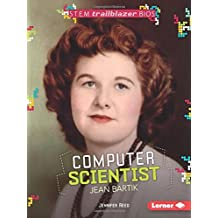 Computer Scientist Jean Bartik (Stem Trailblazer Bios) by Jennifer Reed (2016-08-06)
