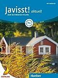 Javisst! aktuell A1+: Der Schwedischkurs / Kursbuch + Arbeitsbuch + Audio-CD