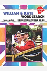 William & Kate Word Search Large Print Collectable Puzzle Book: Royal Family Souvenir Paperback