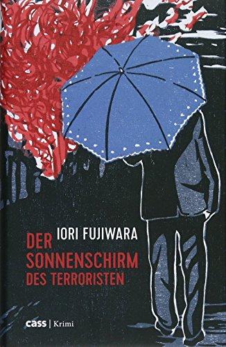 Buchseite und Rezensionen zu 'Der Sonnenschirm des Terroristen' von Iori Fujiwara