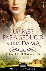 Un mes para seducir a una dama par Diane Howards