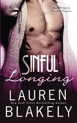 Sinful Longing (Sinful Nights) (Volume 3) by Lauren Blakely (2015-11-17)