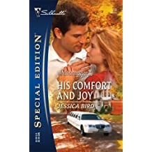 His Comfort and Joy (Moorehouse Legacy) (Silhouette Special Edition, No. 1732) by Jessica Bird (2006-01-01)
