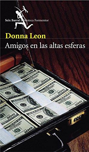 Amigos en las altas esferas por Donna Leon