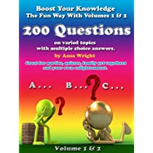 Boost your knowledge the fun way Vol 1 & Vol 2:200 questions on varied topics with multiple choice answers, can be used for quizzes