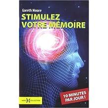STIMULEZ MEMOIRE 10 MN/JOUR