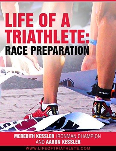 Life of a Triathlete: Race Preparation (English Edition) (Triathlon Womens Racing)