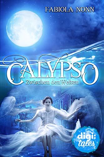 Calypso (1). Zwischen den Welten von [Fabiola Nonn]