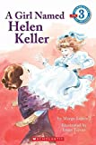 [A Girl Named Helen Keller] (By: Margo Lundell) [published: December, 1995]