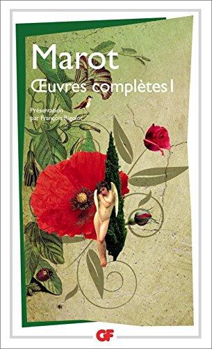 Œuvres complètes 1: Tome 1 par Clément Marot