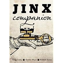 JINX Companion: Unlocking Magic's Greatest Magazine by Craig Conley (2011-02-22)
