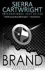 Brand (The Donovan Dynasty Book 2)