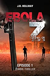 Ebola-Z: Stuttgart am Abgrund (Zombie-Thriller) (German Edition)