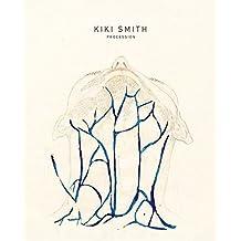 Kiki Smith: Procession (deutsch)
