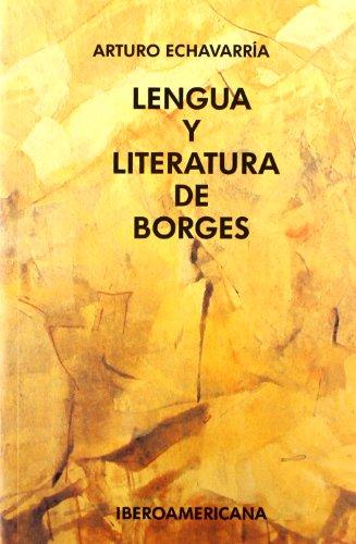 Lengua y literatura de Borges. Prólogo de Klaus Meyer-Minnemann. (La crítica practicante. Ensayos latinoamericanos)