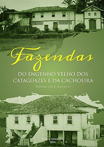 Fazendas do Engenho Velho dos Cataguazes e da Cachoeira (Portuguese Edition)