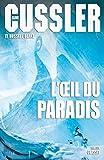 L'oeil du Paradis : Traduit de l'anglais (�tats-Unis) par Florianne Vidal (Grand Format)