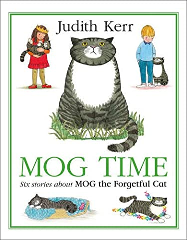 Mog Time Treasury: Six Stories About Mog the Forgetful Cat
