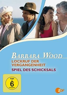 Barbara Wood: Lockruf der Vergangenheit / Spiel des Schicksals