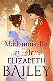 Mademoiselle At Arms: A Georgian Romance
