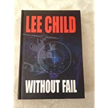 Without Fail (Center Point Platinum Fiction (Large Print)) by Lee Child (2002-12-06)