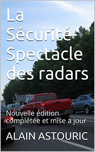 la-securite-spectacle-des-radars-nouvelle-edition-completee-et-mise-a-jour