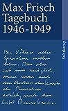 Tagebuch 1946?1949 (suhrkamp taschenbuch) - Max Frisch