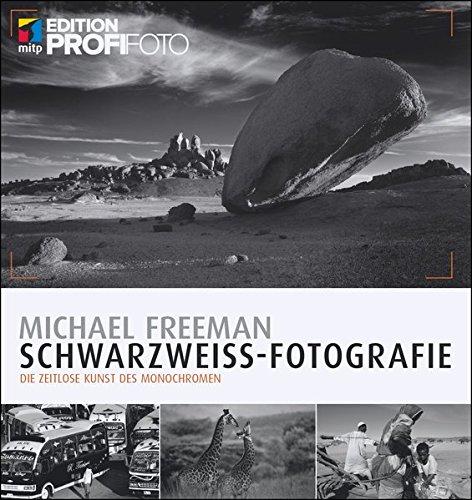 Schwarzweiß-Fotografie: Die zeitlose Kunst des Monochromen (mitp Edition ProfiFoto) Buch-Cover