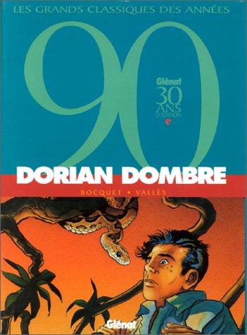Dorian Dombre par José-Louis Bocquet, Francis Vallès