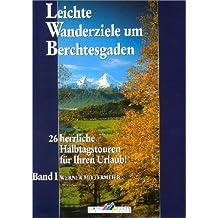 Leichte Wanderziele um Berchtesgaden: 26 herrliche Halbtagstouren für ihren Urlaub!