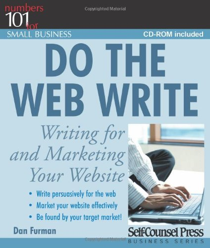 Do the Web Write: Writing for and Marketing Your Website (Numbers 101 for Small Business)