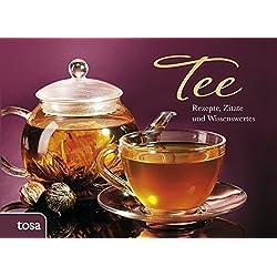Tee: Rezepte, Zitate und Wissenswertes