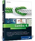 Samba 4: Das Praxisbuch für Administratoren (Galileo Computing)