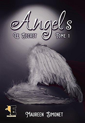 Angels tome 1: Le Secret (Imaginaire) par [Simonet, Maureen]