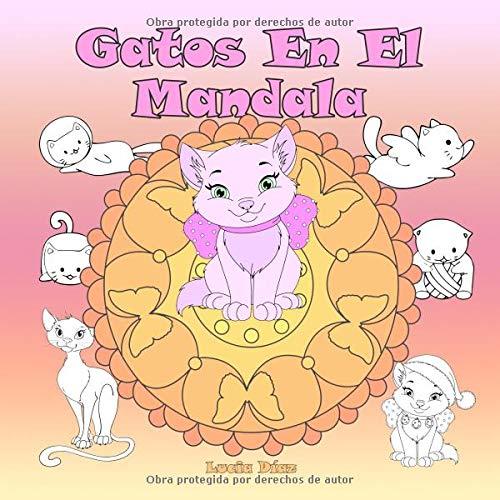 Gatos En El Mandala: Un libro para colorear para niños y adultos para amar y relajarse