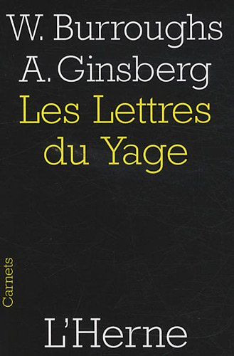 Les lettres du Yage par William Burroughs, Allen Ginsberg