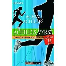 Achilles' Verse II: Lerne Laufen ohne Leiden