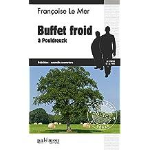 Buffet froid à Pouldreuzic: Thriller en pays breton (Enquêtes en série)