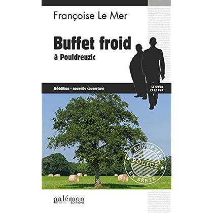 Buffet froid à Pouldreuzic: Thriller en pays breton (Enquêtes en série t. 10)