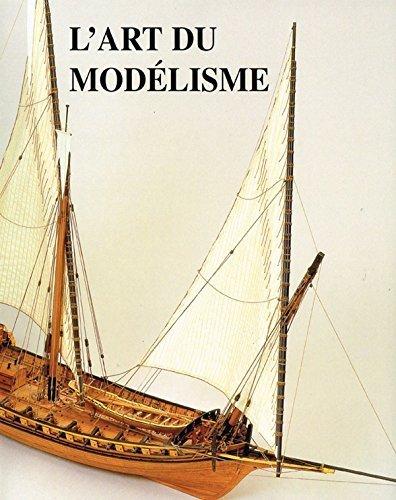 L'ART DU MODELISME