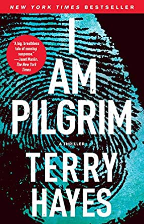 I Am Pilgrim A Thriller English Edition