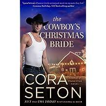 The Cowboy's Christmas Bride (Cowboys of Chance Creek Book 9) (English Edition)
