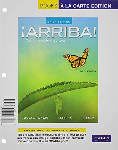 Arriba!: Comunicacion y cultura (Books a la Carte)