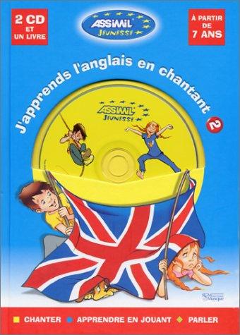 J'apprends l'anglais en chantant, niveau 2 (1 livre + coffret de 2 CD)