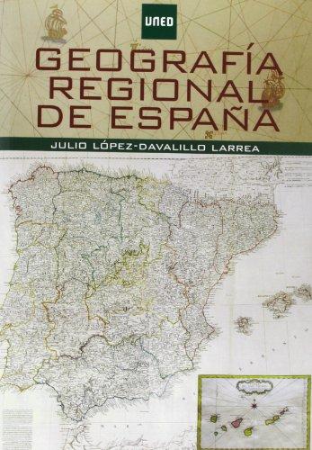 Geografía regional de España por Julio López-Davalillo Larrea