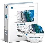 Baudetails Hochbau, 2 Bände + CD-ROM: Bewährte Baudetails, Praxisbeispiele, Bauelemente nach DIN 276, Vorgaben aus DIN-Normen, Bauphysik