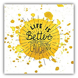 Life Is Better When You Are Laughing Slogan Art Decor Vinyl Sticker 12 x 12 cm
