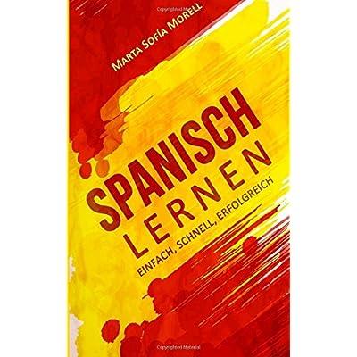 PDF] Spanisch lernen: Einfach - schnell - erfolgreich KOSTENLOS ...